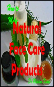 make natural skin care products