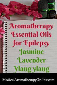 Aromatherapy essential oils for epilepsy